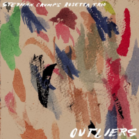 Stephan Crump's Rosetta Trio: Outliers