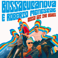 Album Bossa Got the Blues by BossaCucaNova