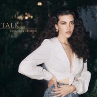 Album Talk (Single) by Chaisley Lussier