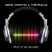 Album Put It In Ya Hat by Zeke Martin