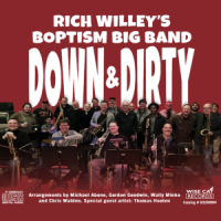 Rich Willey's Boptism Big Band: Down & Dirty