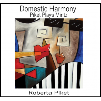 Album Domestic Harmony: Piket Plays Mintz by Roberta Piket