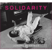 Album Solidarity_Jerome Jennings by Jerome Jennings