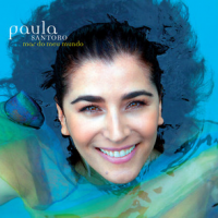 I Am in the World and the World Is in Me; Paula Santoro New Release