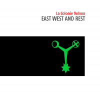 Album La Colonie Volvox - East West And Rest by Simon Kiselicki