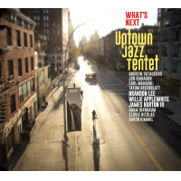 Album What's Next by Uptown Jazz Tentet