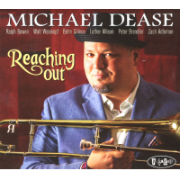 Album Reaching Out by Michael Dease