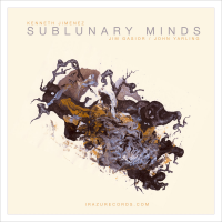 Album Sublunary Minds by Kenneth Jimenez