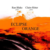 Ran Blake / Claire Ritter: Eclipse Orange