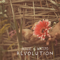 Album Revolution by House of Waters