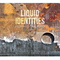 Album Liquid Identities by Federico Calcagno