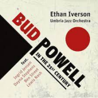 Ethan Iverson & Umbria Jazz Orchestra: Bud Powell in the 21st Century