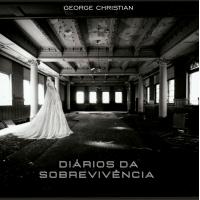 Album Diários da Sobrevivência by George Christian Vilela Pereira