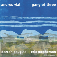 """Montreal Pianist Andrés Vial To Release """"Gang Of Three,"""" His 5th Album As A Leader, On October 4"""