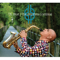 Album The Rhythms Continue by T.K. Blue