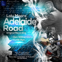 Adelaide Road (Original) ft. Ben Witherstone & Kunle Ayo