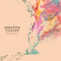 Album Words by Amanda Tosoff