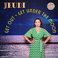 Get Out, Get Under The Moon (single)