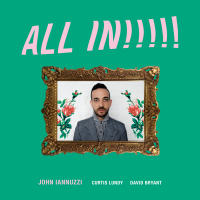 Album ALL IN!!!!! by John Iannuzzi