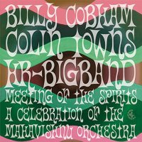 Billy Cobham / Colin Towns / hr-Bigband: Meeting Of The Spirits: A Celebration Of The Mahavishnu Orchestra