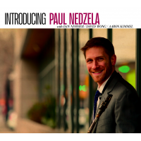 Introducing Paul Nedzela... Jazz At Lincoln Center Baritone Saxophonist Steps Out with July 12 Release