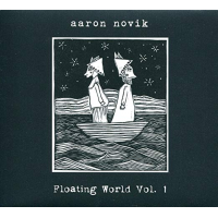 Album Floating World Vol. 1 by Aaron Novik