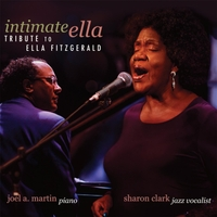 Album Intimate Ella - A Tribute to Ella Fitzgerald by Joel A. Martin