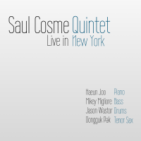 Saul Cosme Quintet Live in New York