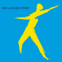 "Fred Astaire's Greatest Jazz Recording ""The Astaire Story"" Returns As Deluxe 2CD Set For 65th Anniversary On October 20 Via Verve Records/UMe"