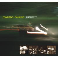 Album Quarteto - Conrado Paulino Quarteto by Conrado Paulino