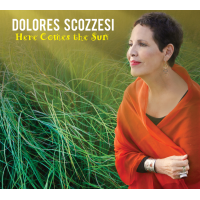 Dolores Scozzesi: Here Comes the Sun