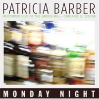 Album Monday Night Recorded Live At The Green Mill by Patricia Barber