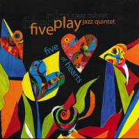 Album Five of Hearts by FivePlay Jazz Quintet