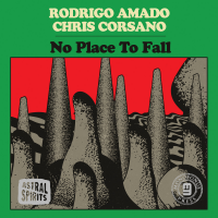 Album No Place to Fall by Rodrigo Amado / Chris Corsano
