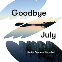 "Read ""Goodbye July"" reviewed by Ian Patterson"