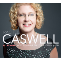 Album All I Know: Duets with Dave Stryker & Jeremy Allen by Rachel Caswell