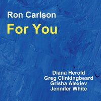 For You by Ron Carlson