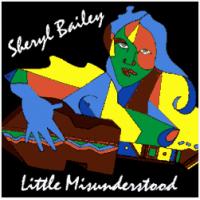 Sheryl Bailey: Little Misunderstood