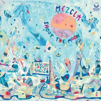 Mezcla: Shoot The Moon