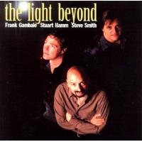 Gambale/Hamm/Smith: The Light Beyond