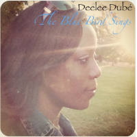 The Blue Bird Sings by Deelee Dube