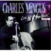 Charles Mingus: Montreux '75