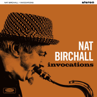 Nat Birchall: Invocations