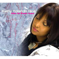After All These Years by Kathy Yolanda Rice