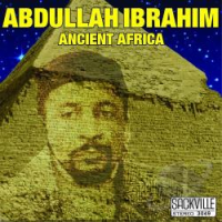 "Read ""Two Sackville Gems: Abdullah Ibraihim's ""Ancient Africa"" and Oliver Lake and Joseph Bowie's ""Live at A Space 1976"""" reviewed by Hrayr Attarian"