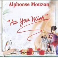 AS YOU WISH by Alphonse Mouzon
