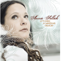 "Annie Sellick To Release ""Let's Make A Christmas Memory"", Her First Christmas Album"