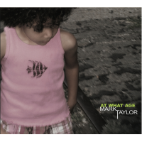 Album At What Age by Mark Taylor