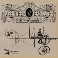 Album Absinthe & Vermouth by Fay Victor