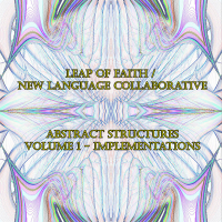 Leap of Faith / New Language Collaborative - Abstract Structures -...